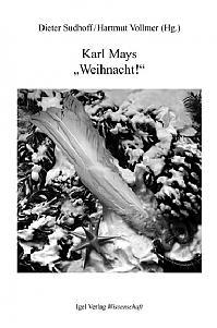 """Karl Mays """"Weihnacht"""""""