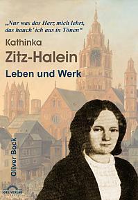 Das Leben und Werk der Kathinka Zitz-Halein