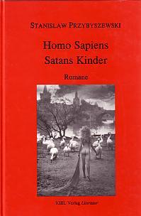 Stanislaw Przybyszewski: Homo Sapiens, Satans Kinder