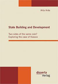 State Building and Development: Two sides of the same coin? Exploring the case of Kosovo