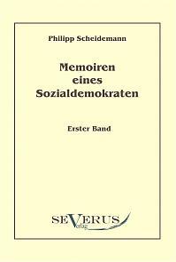 Memoiren eines Sozialdemokraten, Erster Band