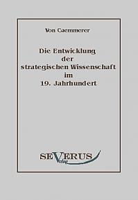 Die Entwicklung der strategischen Wissenschaft im 19. Jahrhundert