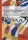 Der Blaue Reiter - Schönberg und Kandinsky im Wandel der Zeit: Berührungspunkt zwischen Musik und Malerei zu Beginn des 20. Jahrhunderts