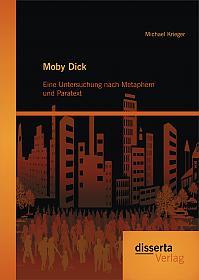 Moby Dick: Eine Untersuchung nach Metaphern und Paratext