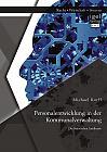 Personalentwicklung in der Kommunalverwaltung: Die bayerischen Landkreise