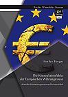 Die Konstruktionsfehler der Europäischen Währungsunion: Aktuelles Krisenmanagement und Reformbedarf