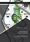 Neuerungen im Kapitalmarktrecht. Europäische Regelungen zu Transparenzrichtlinie und Insiderrecht