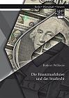 Die Finanzmarktkrise und das Strafrecht