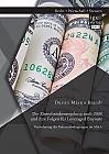 Die Zinsschrankenregelung nach 2008 und ihre Folgen für Leveraged Buyouts. Veränderung der Rahmenbedingungen im M&A