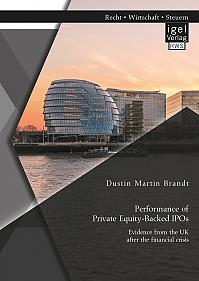 Performance of Private Equity-Backed IPOs. Evidence from the UK after the financial crisis
