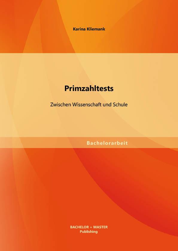 Primzahltests: Zwischen Wissenschaft und Schule // Technische ...