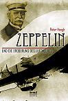Zeppelin und die Eroberung des Luftmeeres