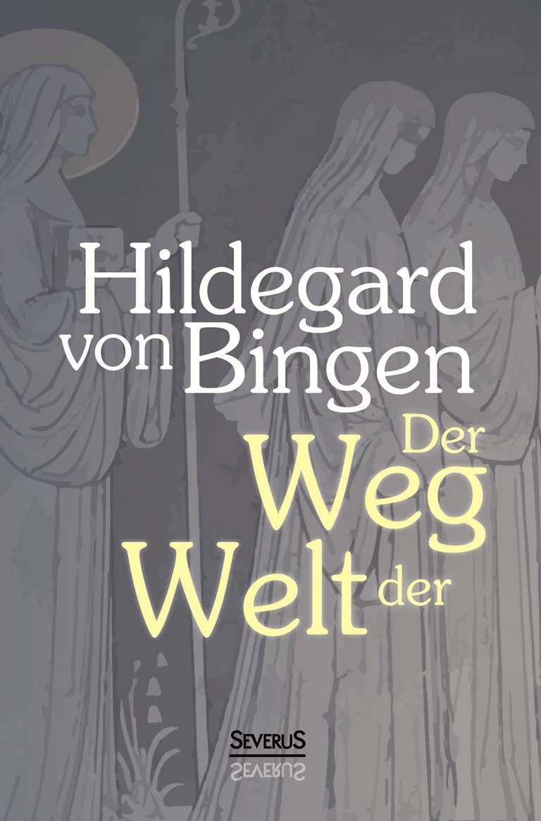 Hildegard Von Bingen Visionen