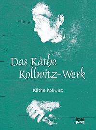 Das Käthe Kollwitz-Werk