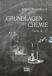 Grundlagen der Chemie - Band II