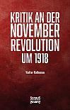 Kritik an der Novemberrevolution um 1918