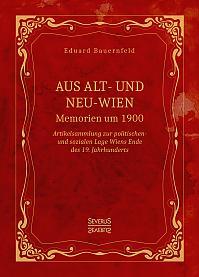 Aus Alt- und Neu-Wien. Memoiren um 1900