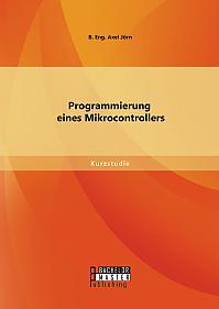 Programmierung eines Mikrocontrollers