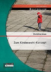 Zum Kindeswohl-Konzept