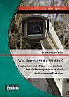 Wer überwacht die Wächter? Möglichkeit und Effizienz der Kontrolle des Verfassungsschutzes durch Judikative und Exekutive