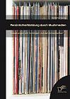 Persönlichkeitsbildung durch Musikmedien: Auswirkungen von Tonträgern auf den Konsumenten