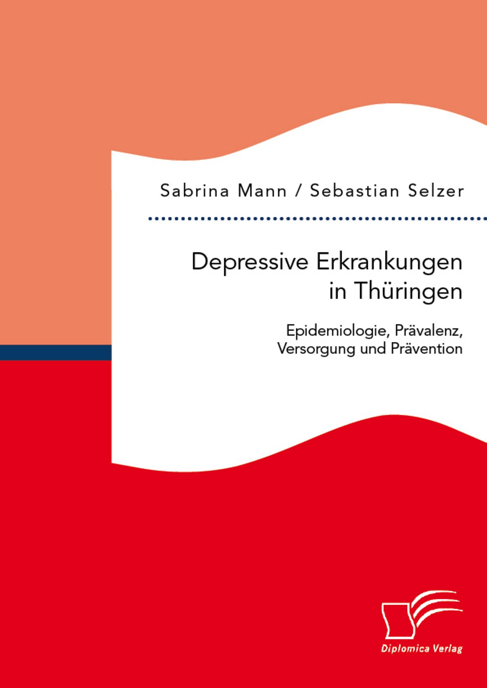 Depressive Erkrankungen in Thüringen: Epidemiologie, Prävalenz ...