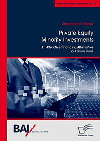 Private Equity Minority Investments: An Attractive Financing Alternative for Family Firms