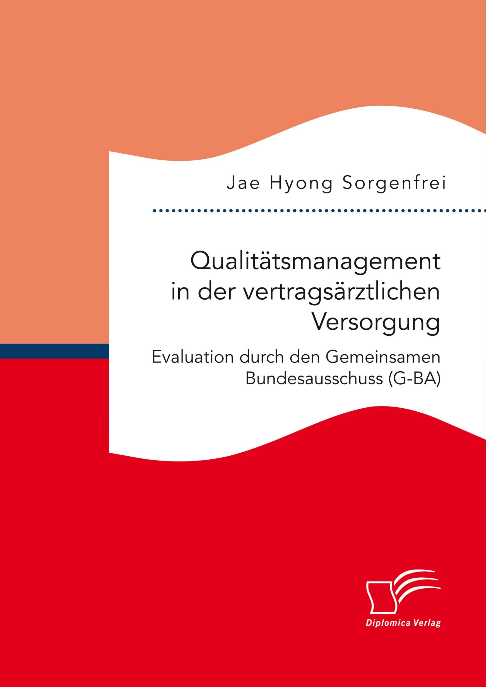 Qualitätsmanagement in der vertragsärztlichen Versorgung ...  Qualitätsmanag...