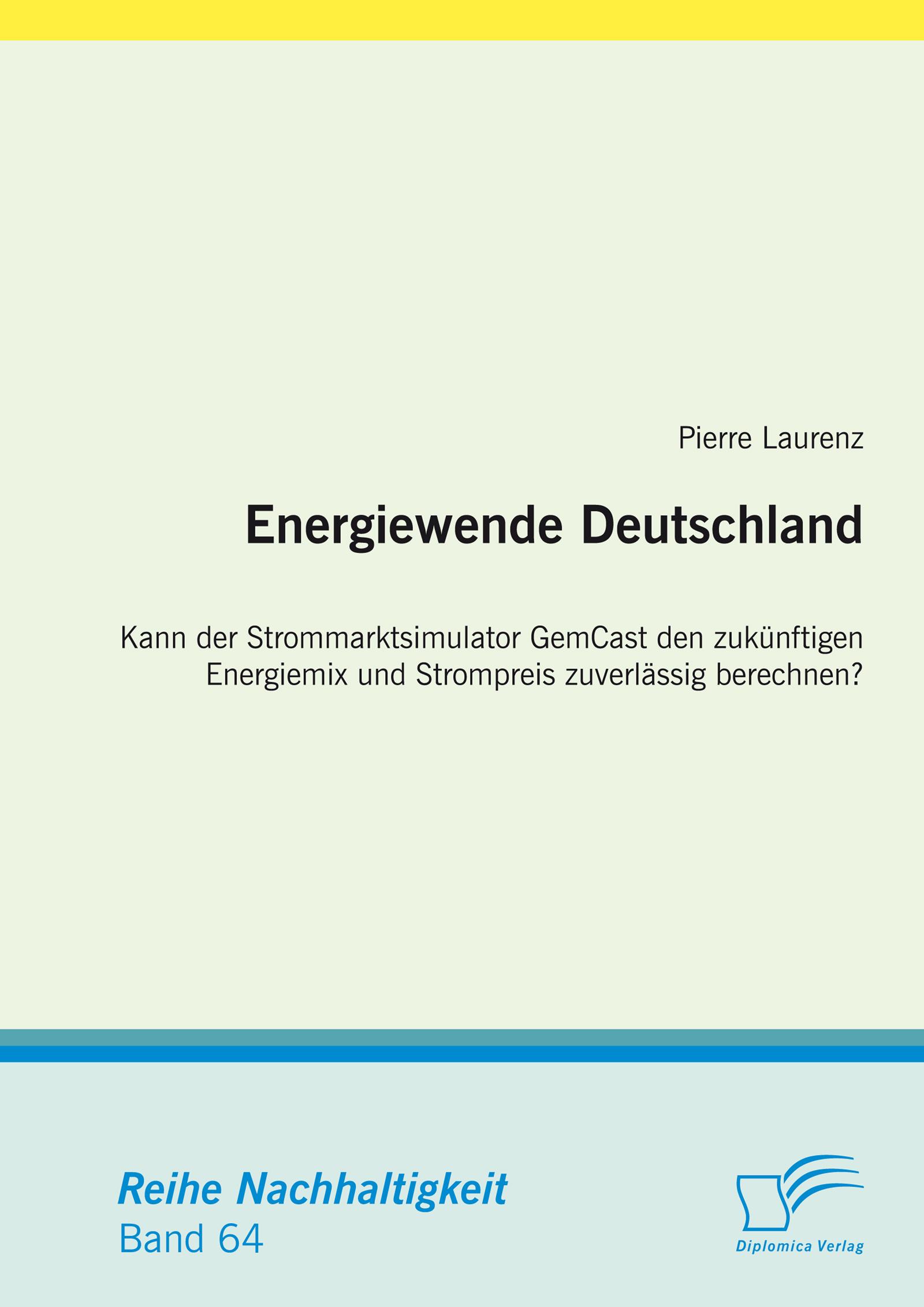 energiewende deutschland kann der strommarktsimulator gemcast den zuk nftigen energiemix und. Black Bedroom Furniture Sets. Home Design Ideas