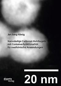 Nanoskalige Carbonat-Hohlkugeln mit Containerfunktionalität für medizinische Anwendungen