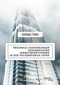 Regionale Auswirkungen ausländischer Direktinvestitionen in der Volksrepublik China