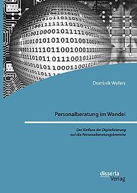 Personalberatung im Wandel: Der Einfluss der Digitalisierung auf die Personalberatungsbranche