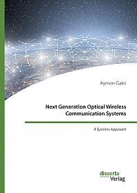 Next Generation Optical Wireless Communication Systems