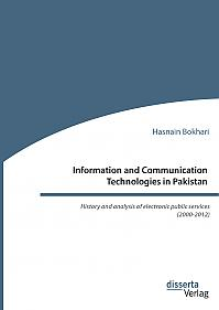 Information and Communication Technologies in Pakistan. History and analysis of electronic public services (2000-2012)
