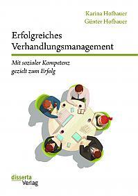 Erfolgreiches Verhandlungsmanagement: Mit sozialer Kompetenz gezielt zum Erfolg
