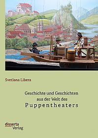 Geschichte und Geschichten aus der Welt des Puppentheaters