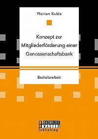 Konzept zur Mitgliederförderung einer Genossenschaftsbank