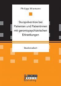 Sturzprävention bei Patienten und Patientinnen mit gerontopsychiatrischen Erkrankungen