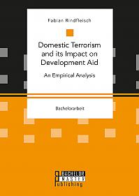 Domestic Terrorism and its Impact on Development Aid. An Empirical Analysis