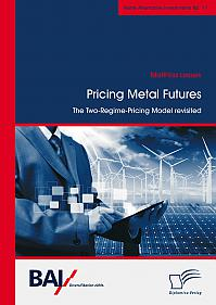 Pricing Metal Futures. The Two-Regime-Pricing Model revisited