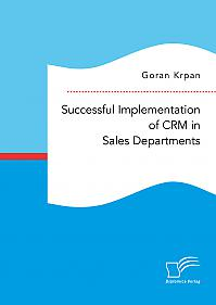 Successful Implementation of CRM in Sales Departments