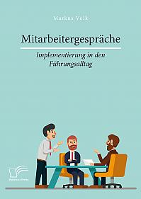Mitarbeitergespräche – Implementierung in den Führungsalltag