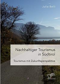 Nachhaltiger Tourismus in Südtirol