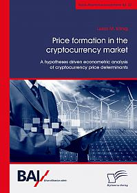 Price formation in the cryptocurrency market. A hypotheses driven econometric analysis of cryptocurrency price determinants