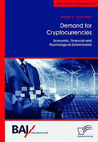 Demand for Cryptocurrencies: Economic, Financial and Psychological Determinants