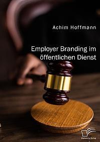 Employer Branding im öffentlichen Dienst