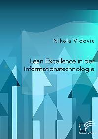Lean Excellence in der Informationstechnologie