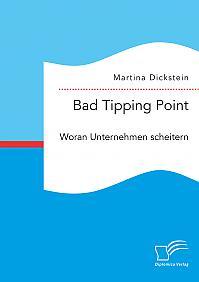 Bad Tipping Point. Woran Unternehmen scheitern