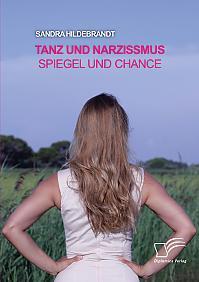 Tanz und Narzissmus. Spiegel und Chance