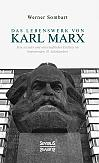 Das Lebenswerk von Karl Marx